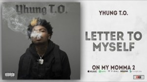 Yhung T.O. - Letter to Myself